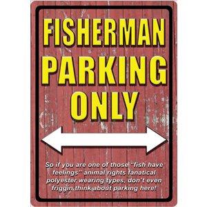 "FISHERMAN PARKING SIGN 12"" X 17"""